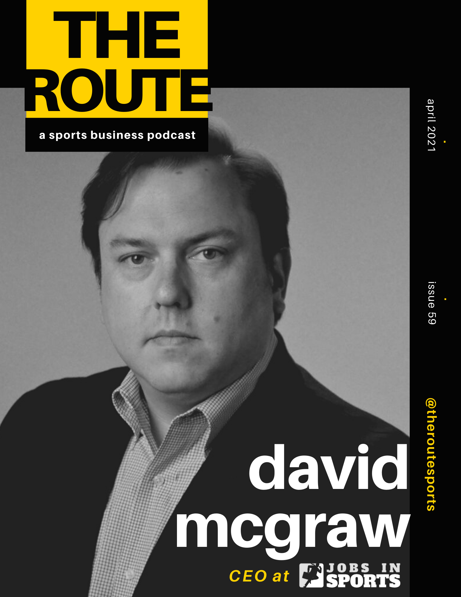 JobsInSports.com CEO David McGraw Featured On The Route Podcast