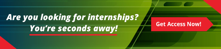 Are you looking for Internships? You're seconds away. Click to Get Access Now!